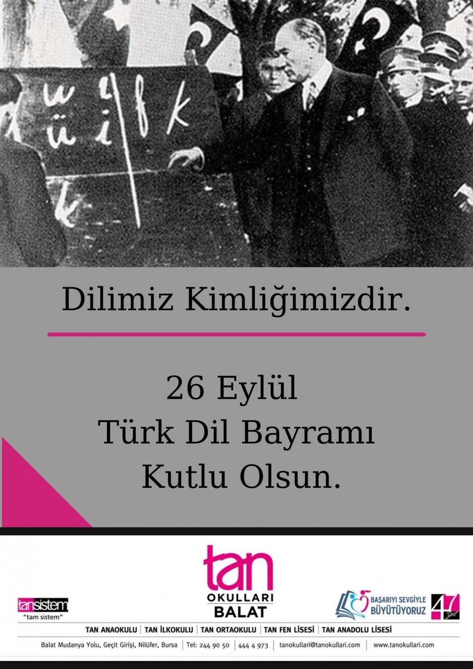 Dilimiz Kimliğimizdir. 26 Eylül Türk Dil Bayramı Kutlu Olsun. (1)